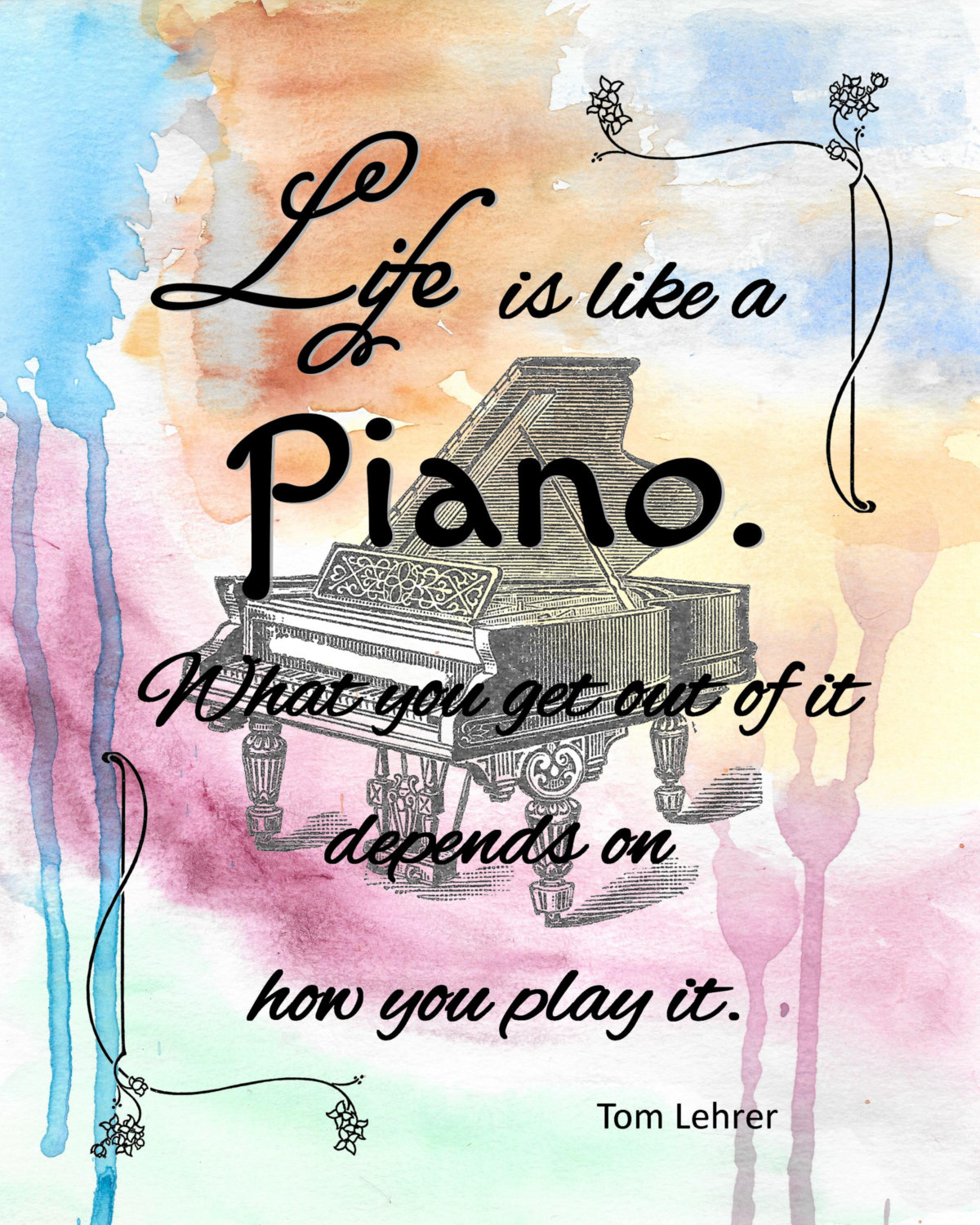 1200x1500 Piano Tom Lehrer Watercolor Life Quote Print 8x10 From Original